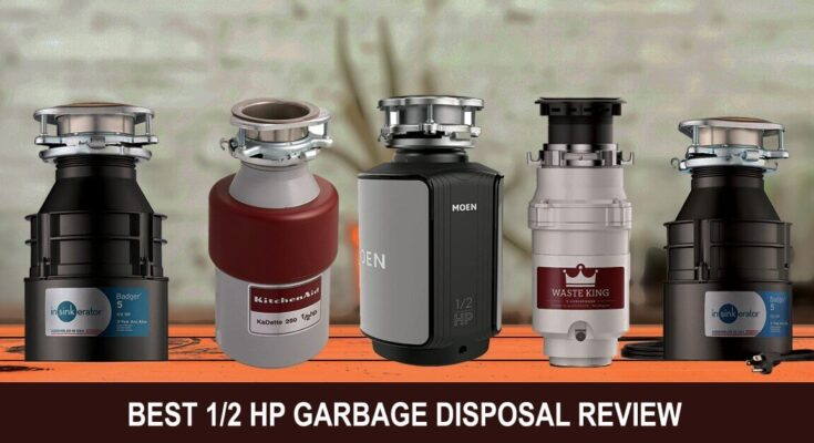 Best 1/2 HP Garbage Disposal Review