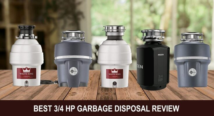 Best 3/4 HP Garbage Disposal Review