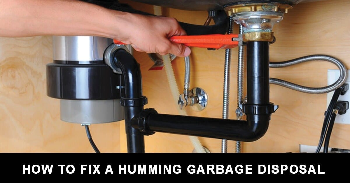 How To Fix A Humming Garbage Disposal The Garbage Disposal