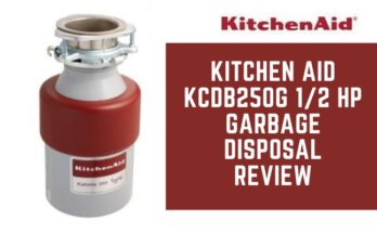 Kitchen Aid KCDB250G 1/2 HP Garbage Disposal Review