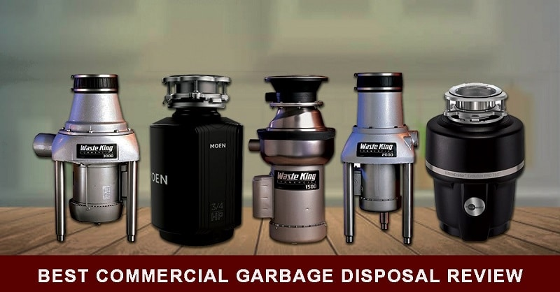 Best Commercial Garbage Disposal Reviews